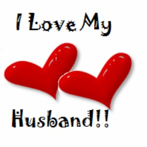 I Love My Husband Live Love Dream